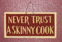 Never_trust_a_skinny_cook